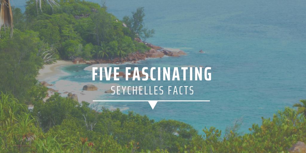 Unique facts about the seychelles