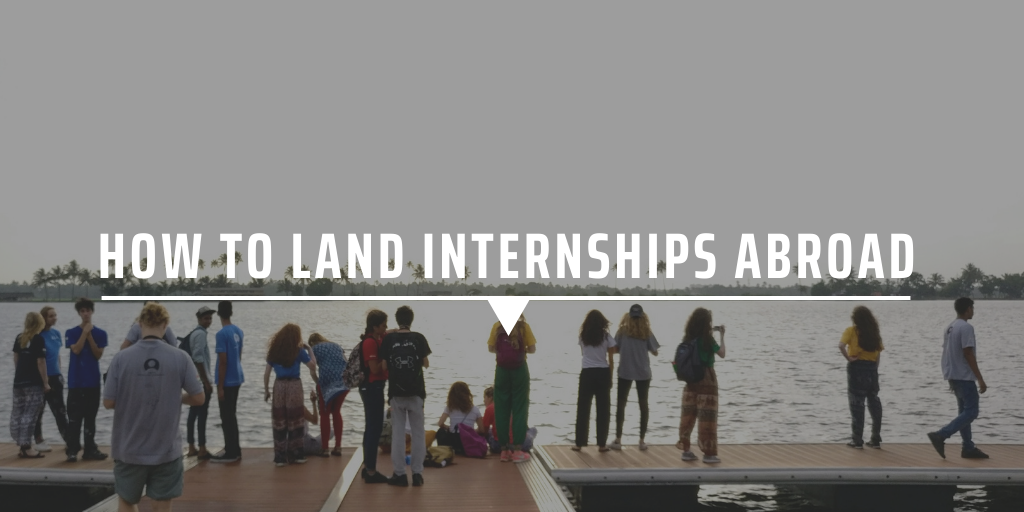 How to land internships abroad