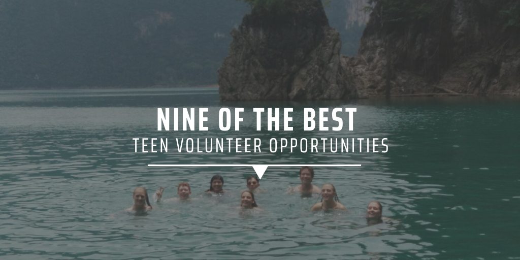 Nine of the best teen volunteer opportunities
