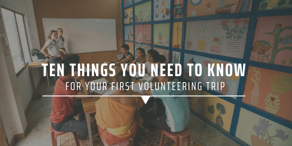 Ten thing you need to know for your first volunteering trip
