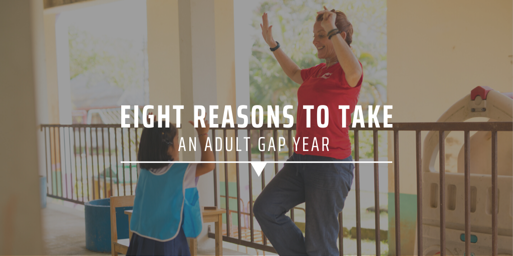 Eight reasons to take an adult gap year