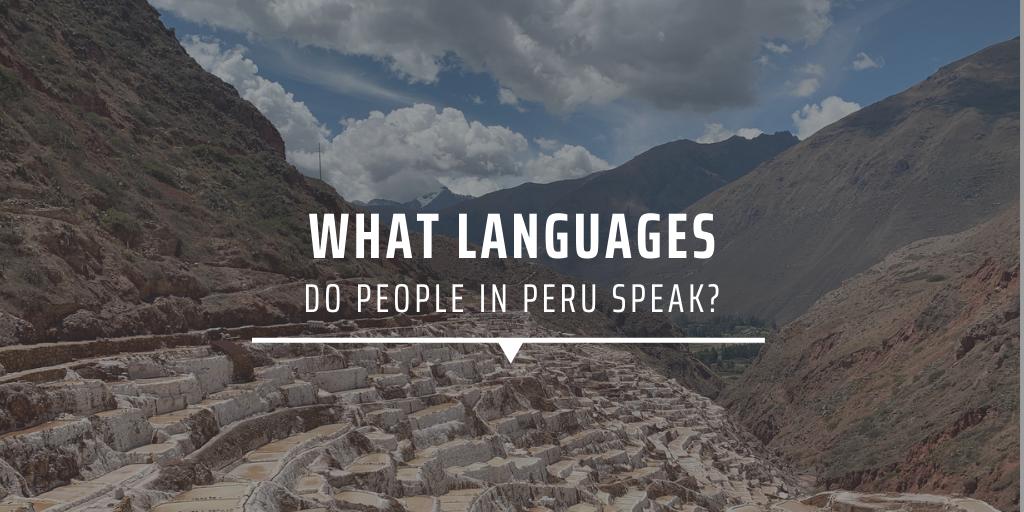 What languages do people in Peru speak?