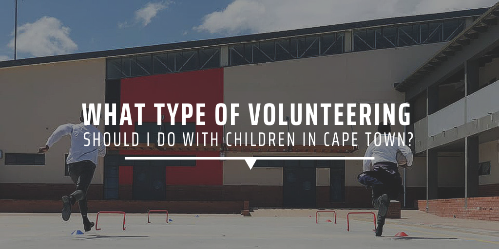 What type of volunteering should I do with children in Cape Town