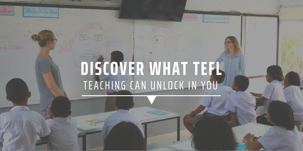 Discover what TEFL teaching can unlock in you