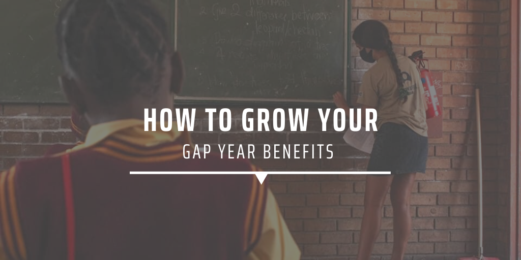 How to grow your gap year benefits