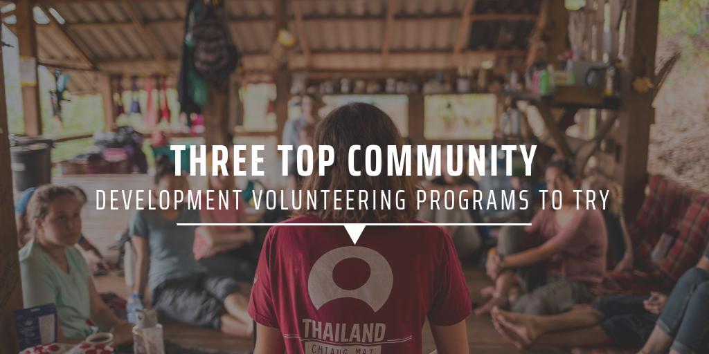 Three top community development volunteering programs to try
