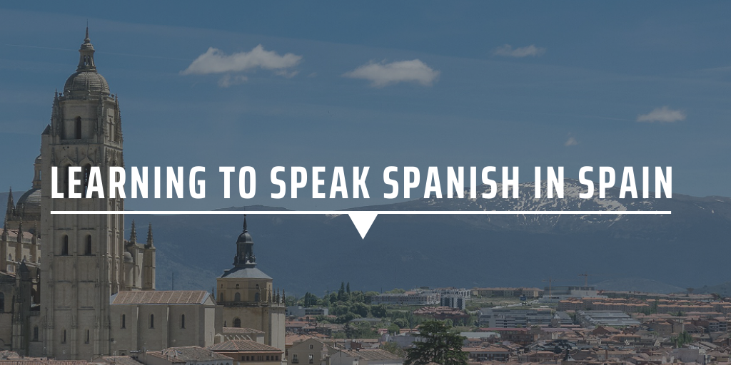 Learning to speak Spanish in Spain
